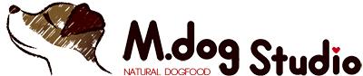 地元食材と手作り犬ごはん「M.dog Studio」エムドッグスタジオ